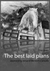 The Best Laid Plans: Journeying Around Western Canada - Chris Jones