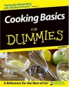 Cooking Basics for Dummies - Bryan Miller, Eve Adamson