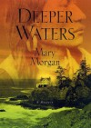 Deeper Waters - Mary Morgan