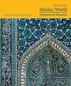 Art of the Islamic World: A Resource for Educators - Metropolitan Museum of Art