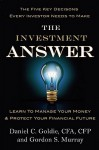 The Investment Answer: Learn to Manage Your Money & Protect Your Financial Future - Gordon Murray, Gordon Murray