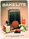 Bakelite: An Illustrated Guide to Collectable Bakelite Objects - Patrick Cook, Catherine Slessor