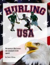 Hurling USA: America Discovers an Ancient Irish Sport - Denis O'Brien