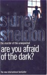 Are You Afraid Of The Dark - Sidney Sheldon
