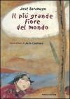 Il Più Grande Fiore del Mondo - José Saramago, J. Caetano
