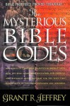 The Mysterious Bible Codes - Grant R. Jeffrey