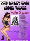 The Ghost Who Loved Ropes - John Savage