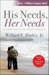 His Needs, Her Needs - Willard F. Harley Jr.