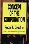 Concept of the Corporation - Peter F. Drucker