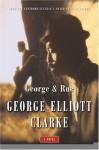 George & Rue - George Elliott Clarke