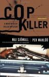 Cop Killer (Vintage Crime/Black Lizard) - Maj Sjöwall, Per Wahlöö