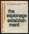 The Espionage Establishment - Thomas B. Ross, David Wise
