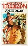Summer Term at Trebizon - Anne Digby