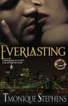 Everlasting - Tmonique Stephens