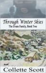 Through Winter Skies - Collette Scott