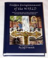 Sudden Enlightenment of the World - Jeff Primack, Susan O'Malley, Perego the Artist
