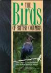 Birds of British Columbia, Volume 3: Passerines - Flycatchers Through Vireos - R. Wayne Campbell, Neil K. Dawe, Ian McTaggart-Cowan, John M. Cooper