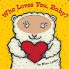 Who Loves You, Baby? - Nina Laden