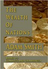 The Wealth Of Nations Books 1-3 Complete And Unabridged - Adam Smith