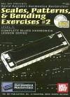 Scales, Patterns, & Bending Exercises #2: Level 3 [With 2 CDs] - David B. Barrett