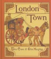 London Town: A Facsimile - Thomas Crane, Ellen Houghton