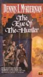 The Eye of the Hunter (Mithgar) - Dennis L. McKiernan