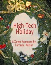 High-Tech Holiday - Lorraine Nelson