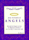 From the Hearts of Angels: Delightful Inspirations & Magical Guidance for Living a Heavenly Life - Dezra-Lehr Guthrie