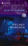 Film At Eleven - Kelsey Roberts