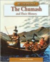 The Chumash and Their History - Natalie M. Rosinsky