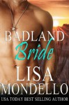 Badland Bride - Lisa Mondello