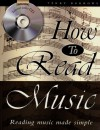 How to Read Music: Reading Music Made Simple - Terry Burrows