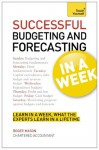 Successful Budgeting and Forecasting in a Week: Teach Yourself - Roger Mason