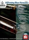 Mel Bay presents Improvising Blues Harmonica - David B. Barrett, John Garcia
