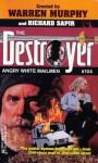 Angry White Mailmen - Will Murray, Warren Murphy, Richard Ben Sapir
