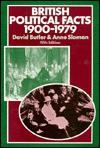 British Political Facts 1900-1979 - David Butler, Anne Sloman