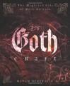 Goth Craft: The Magickal Side of Dark Culture - Raven Digitalis