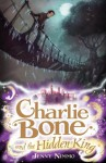 Charlie Bone and the Hidden King - Jenny Nimmo