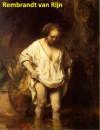 767 Color Paintings of Rembrandt van Rijn - Dutch Painter and Etcher (July 15, 1606 - October 4, 1669) - Jacek Michalak, Rembrandt Van Rijn