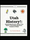 Utah History!: Surprising Secrets About Our State's Founding Mothers, Fathers & Kids! (Carole Marsh Utah Books) - Carole Marsh