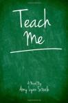 Teach Me - Amy Lynn Steele