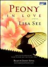 Peony In Love - Lisa See, Janet Song