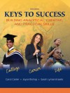 Keys to Success: Building Analytical, Creatived Practical Skills Value Package (Includes Online Lassi Pin) - Carol J. Carter, Joyce Bishop, Sarah Kravits