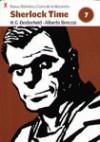 Sherlock Time (Nueva Biblioteca Clarín de la Historieta, #7) - Héctor Germán Oesterheld, Alberto Breccia, Roberto Fontanarrosa