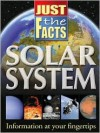 Solar System (Just the Facts (School Specialty)) - School Specialty Publishing