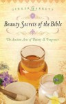Beauty Secrets of the Bible - Ginger Garrett