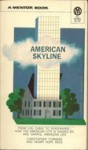 American Skyline - Christopher Tunnard, Henry Hope Reed, John Cohen