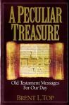 A Peculiar Treasure - Brent L. Top