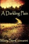 A Darkling Plain - Mary SanGiovanni