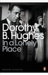 In a Lonely Place (Penguin Modern Classics) - Dorothy B. Hughes